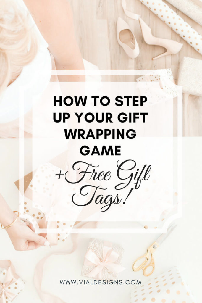 How to Step Up Your Gift Wrapping Game | Free Christmas Gift tags