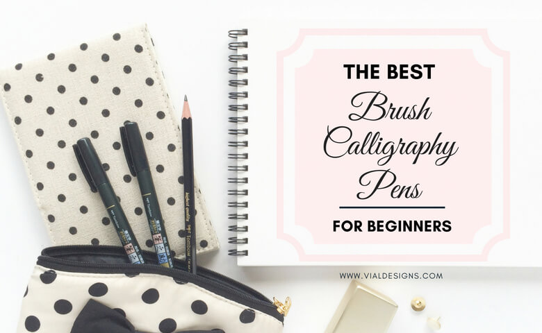 The best brush Calligraphy pens for beginners