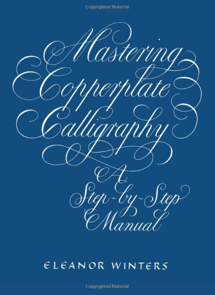 Mastering Copperplate Calligraphy Step by Step Manual | Everything you need to know about Modern Calligraphy
