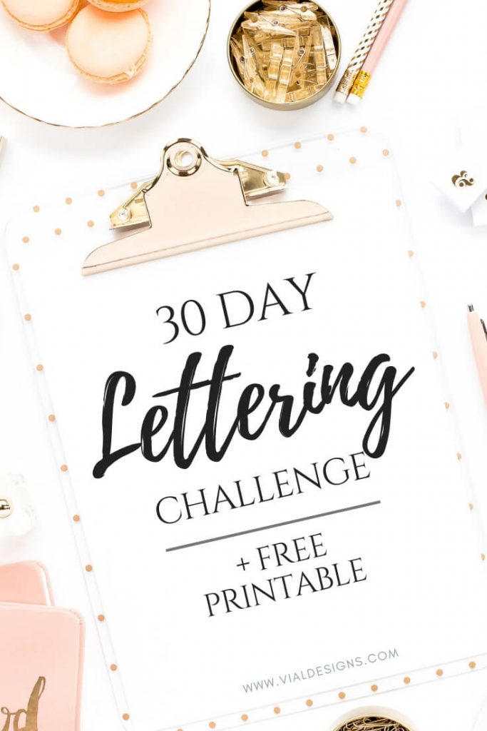 30 Day Lettering Challenge Plus Free Printable Graphic