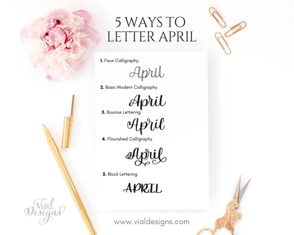 5 Different Calligraphy Styles to Letter April_ Calligraphy Tutorial by Vial Designs