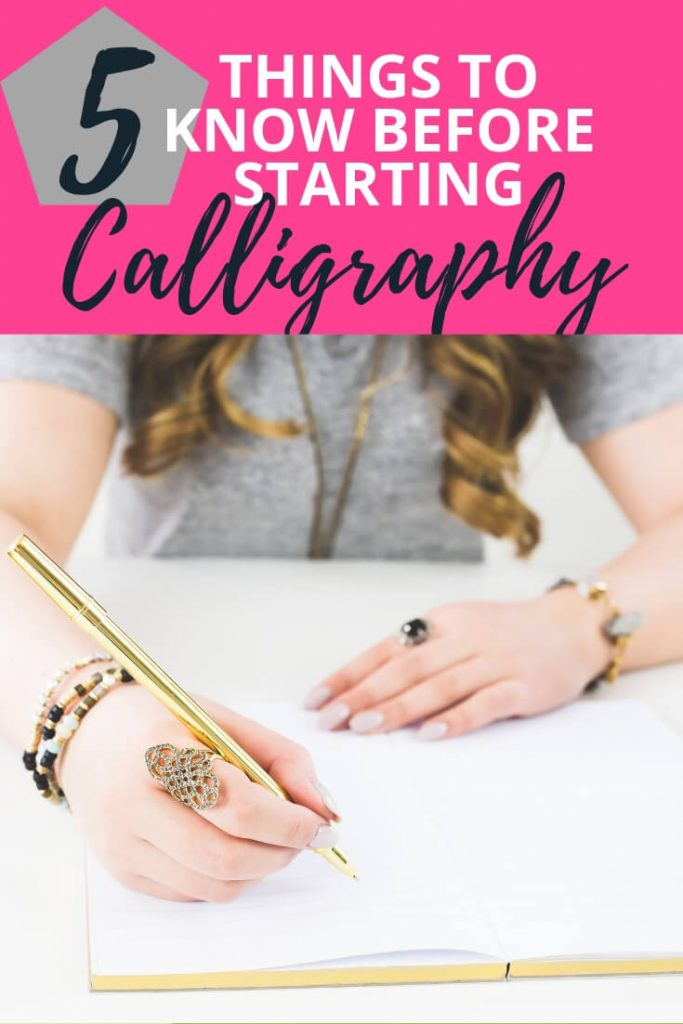 5 Things to Know Before Starting Calligraphy