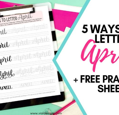 5 Ways to Letter April Calligraphy Practice Sheet Featured Image