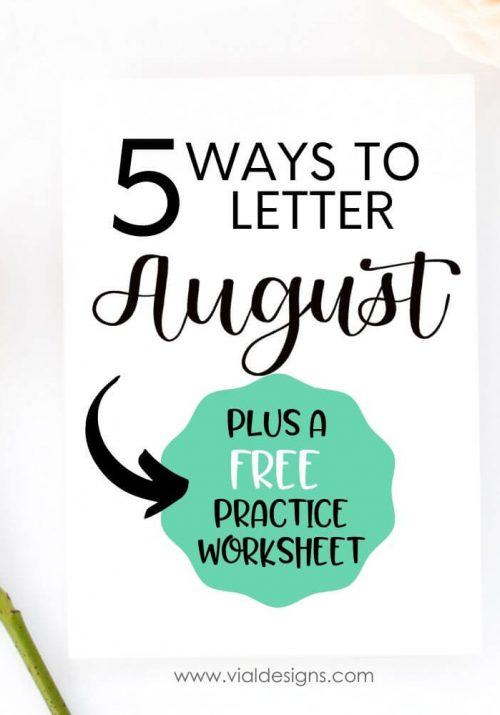 5 Ways to Letter August Featured Image by Vial Designs