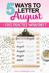 Learn 5 Ways to letter August plus get access to a free practice worksheet