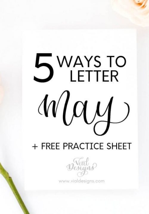 5 Ways to letter May + Free Practice Sheet by Vial Designs