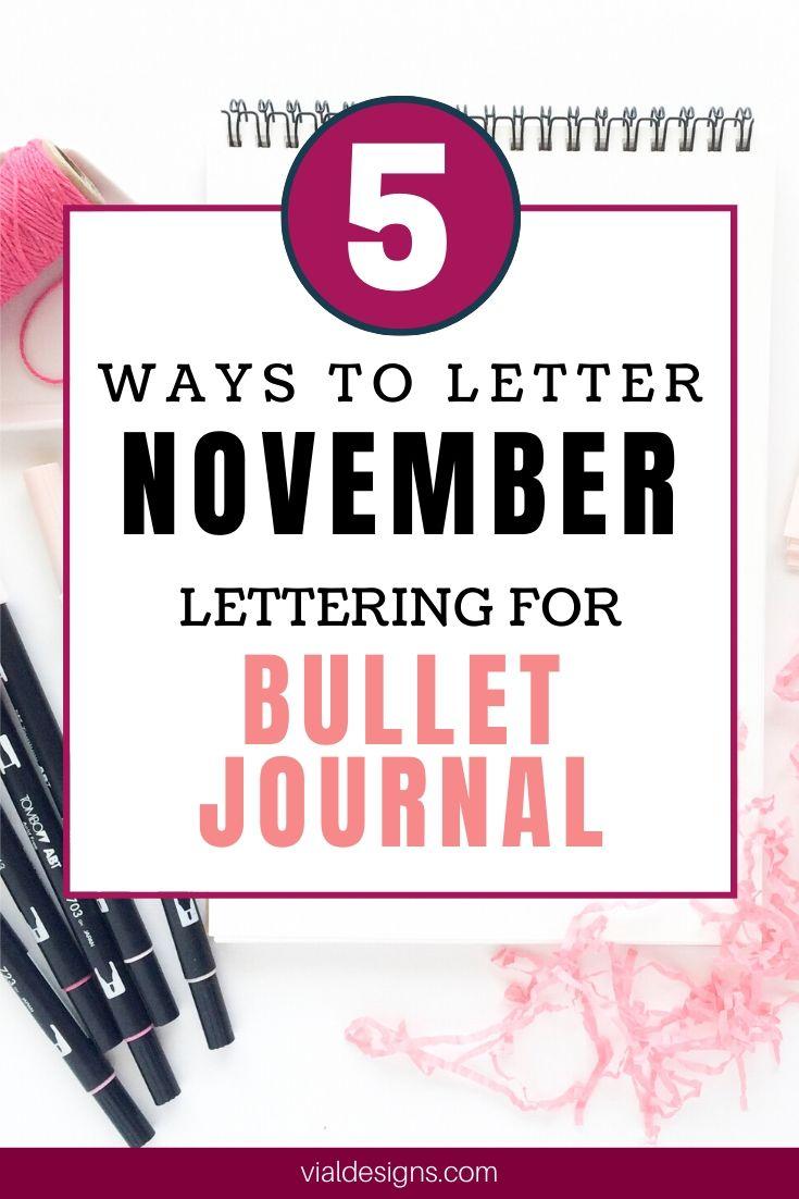 5 Ways to Letter November Bullet Journal lettering