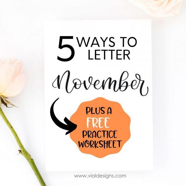 5 WAYS TO LETTER NOVEMBER + FREE WORKSHEET