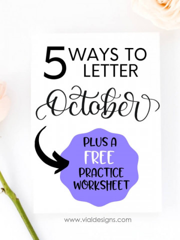 5 Ways to Letter October plus FREE practice worksheet by Vial Designs