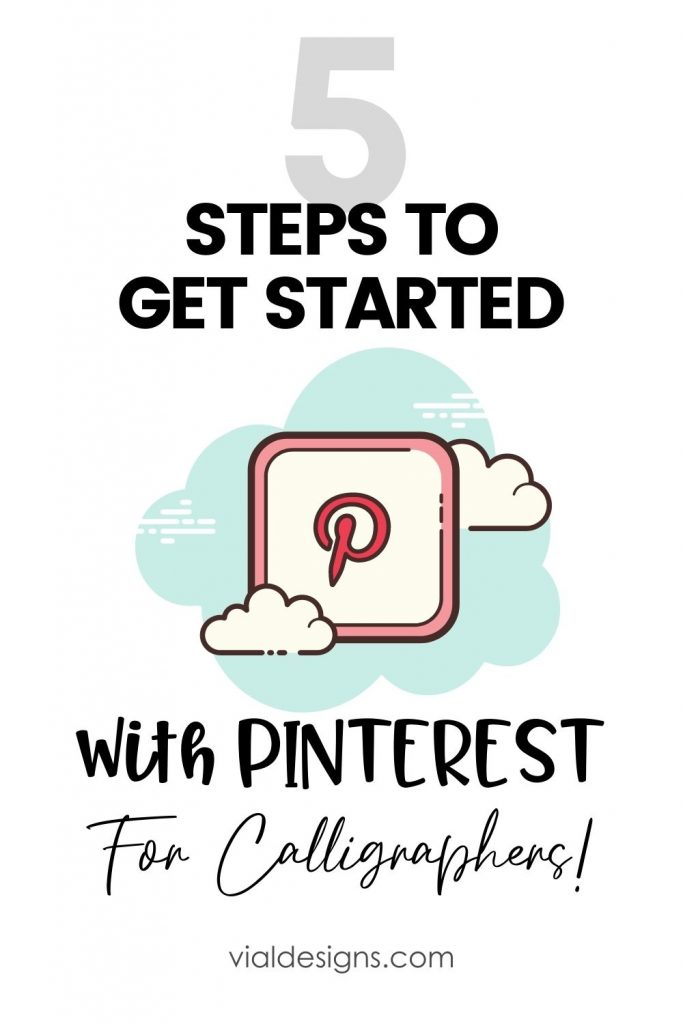5 Ways to get started with Pinterest for Calligraphers