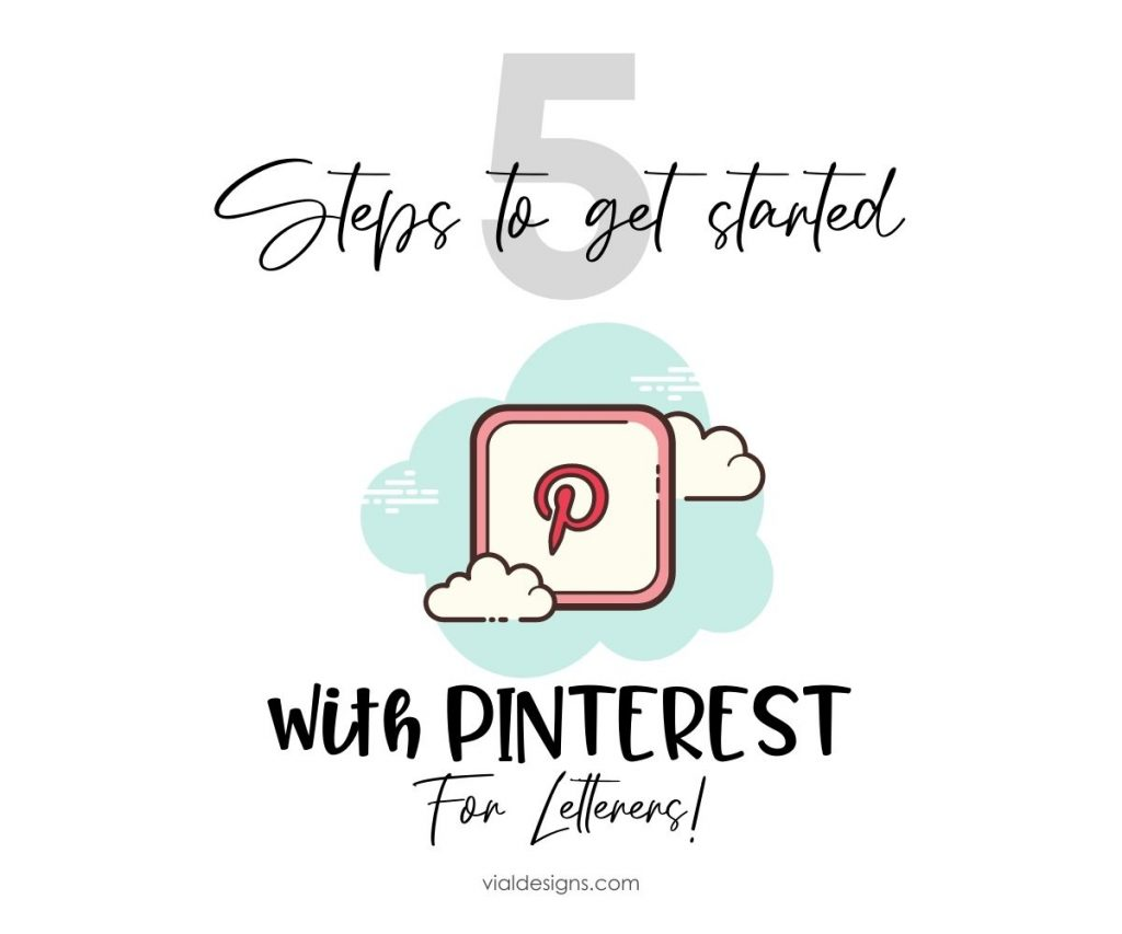5 steps to get started with Pinterest for letterers