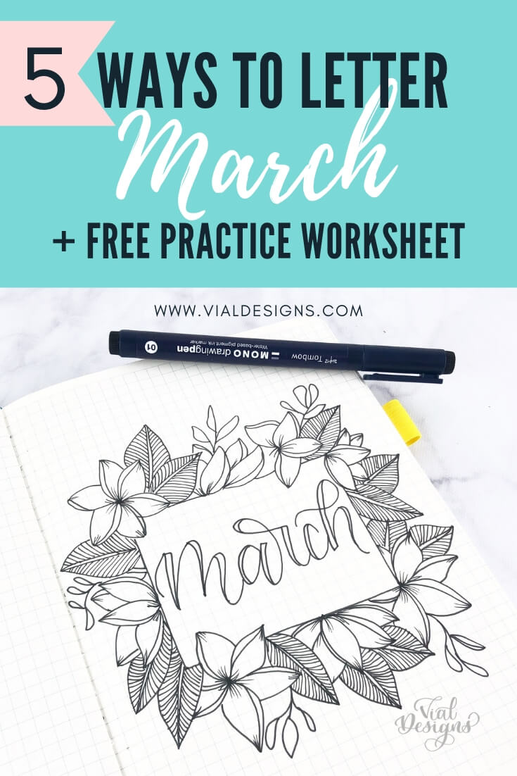 5 ways to letter March Includes a Free Calligraphy Worksheet