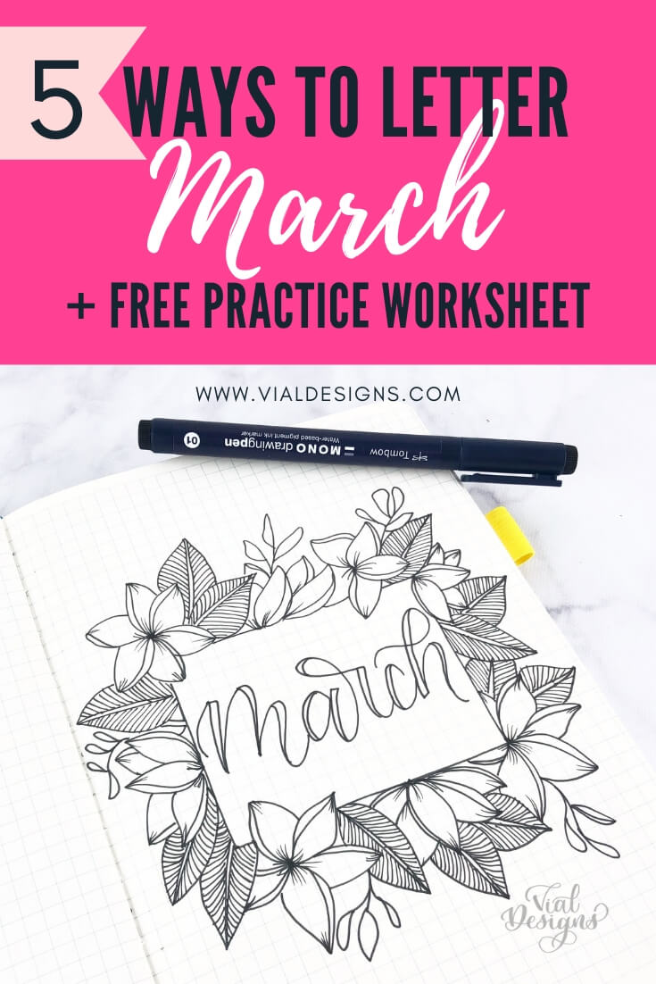 5 ways to letter March Plus Free Calligraphy Worksheet By Vial Designs