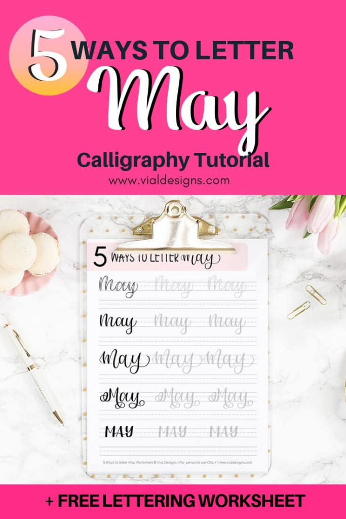 5 Ways to letter May Calligraphy Tutorial by Vial Designs Pinterest Image