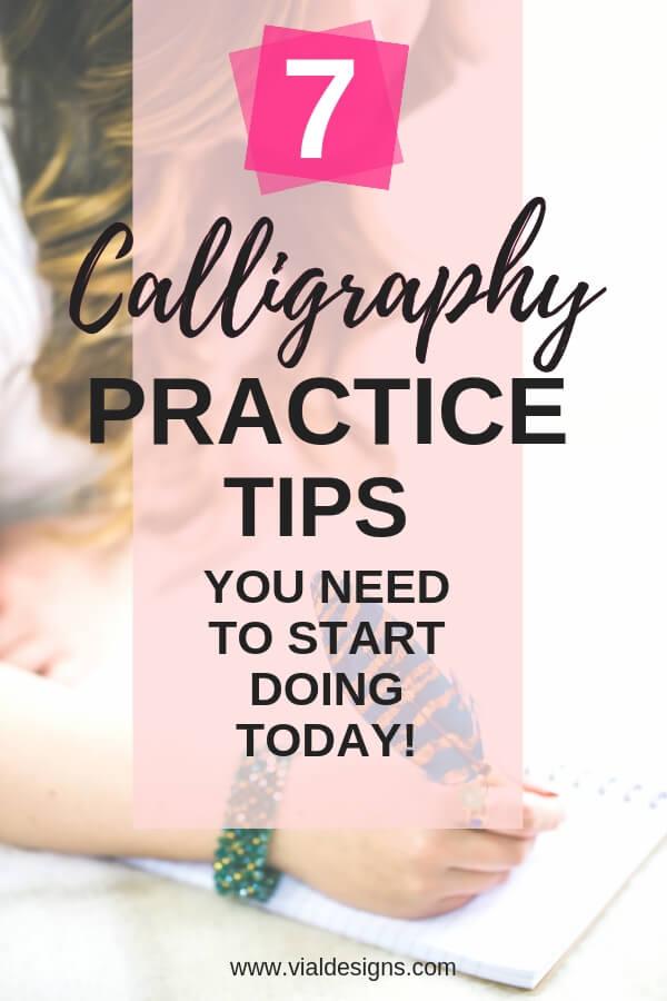 7 Calligraphy Practice Tips by Vial Desgins