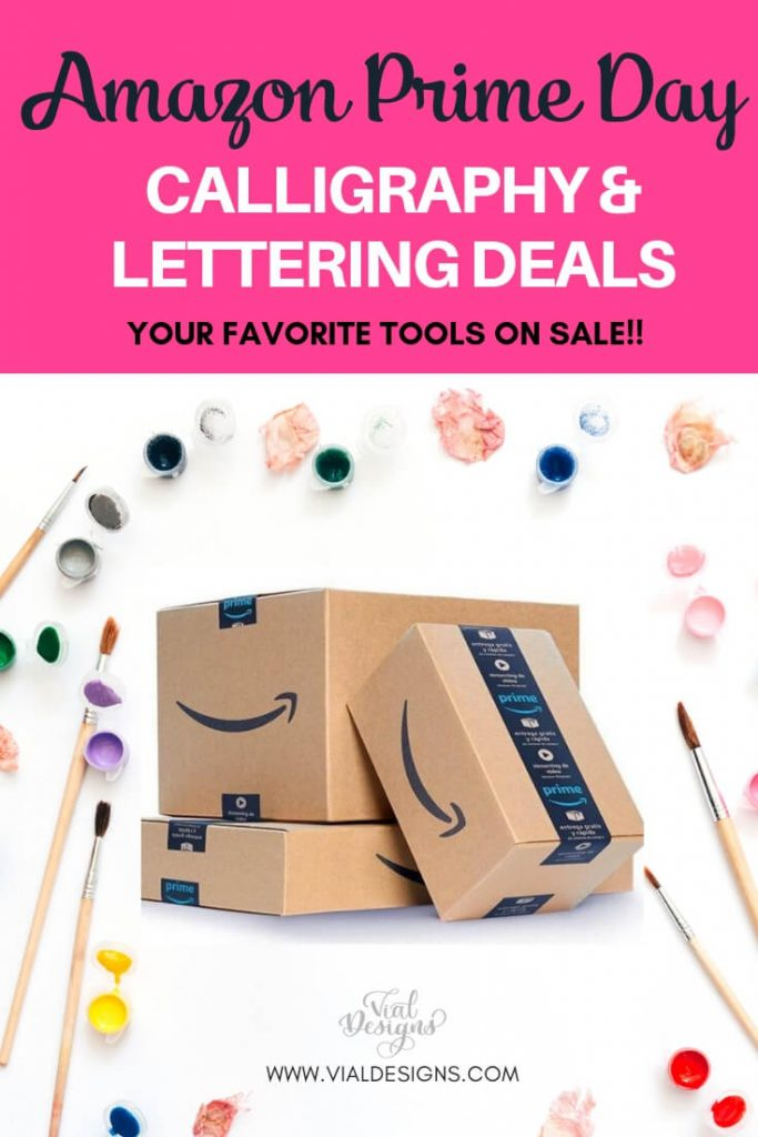 Amazon prime day deals for crafters and calligraphers by Vial Designs