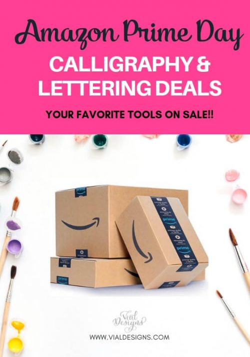 Amazon Prime Day Deals for Calligraphers and Lettering Artists