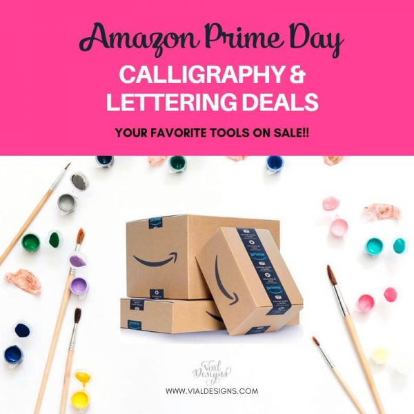 PRIME DAY DEALS FOR CALLIGRAPHY LOVERS