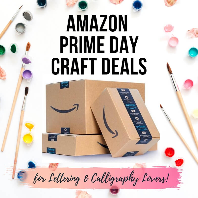 Amazon Prime Day Deals for calligraphy and lettering lovers by Vial Designs