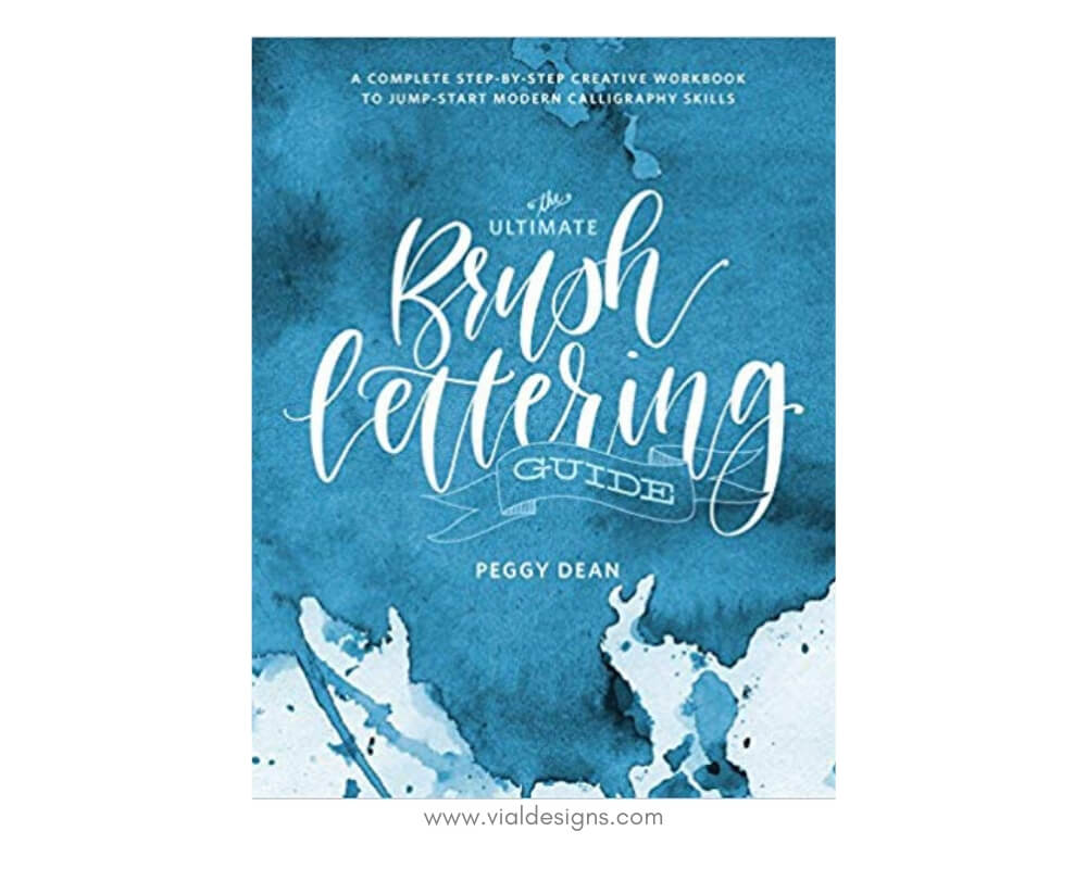 Best Calligraphy Supplies for beginners By Vial Designs_Book_The Ultimate Brush Lettering Guide