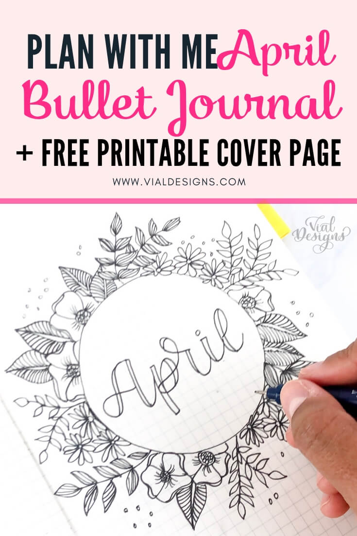 Plan With Me April 2019 | Bullet Journal Set up | Free Cover Page by Vial Designs