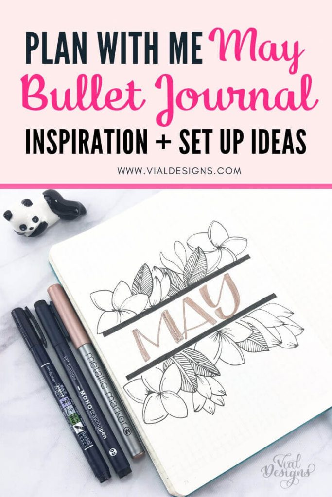 Pinterest Graphic of May 2019 Bullet Journal Set up Plan with me Vial Designs