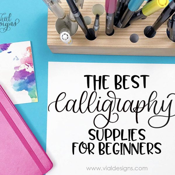 THE BEST CALLIGRAPHY SUPPLIES FOR BEGINNERS – Brush Pen Edition