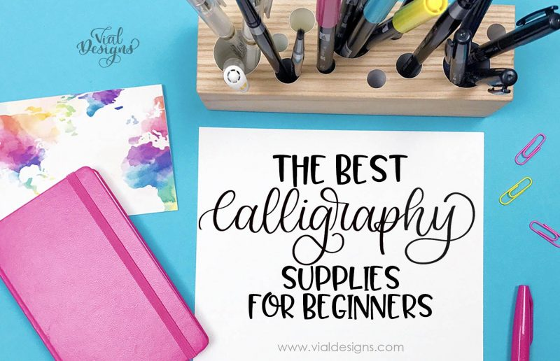 The Best Calligraphy Supplies for Beginners | Brush Calligraphy Supplies