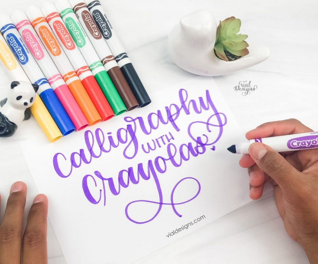 Calligraphy with Crayolas by Vial Designs