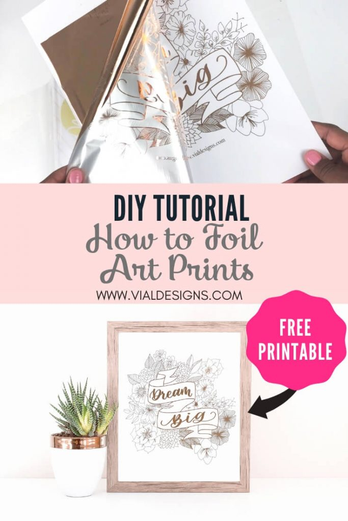 DIY Tutorial | How to Foil Art Prints by Vial Designs