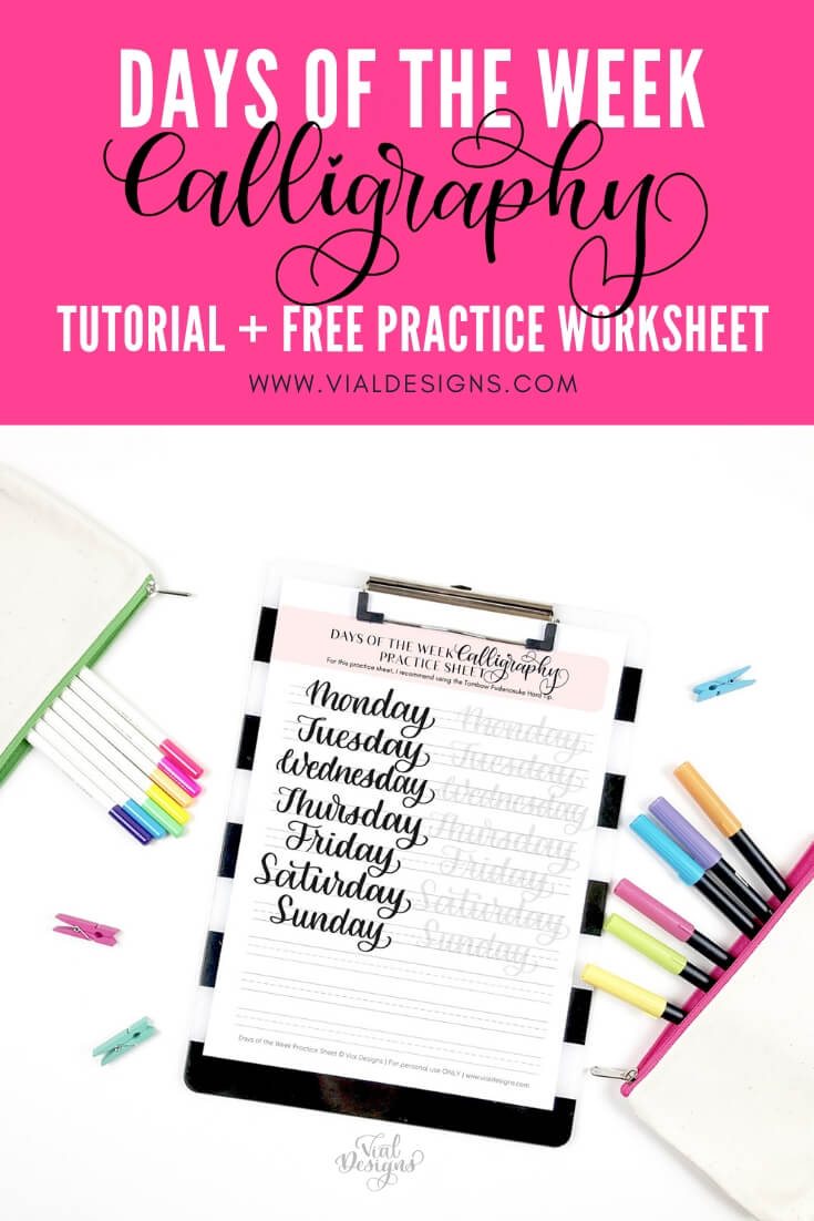 Days of the Week Calligraphy Tutorial plus Free Calligraphy Practice Sheet by Vial Designs