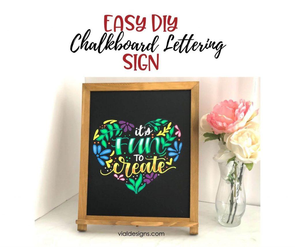 Easy DIY Chalkboard Lettering Sign by Vial Designs