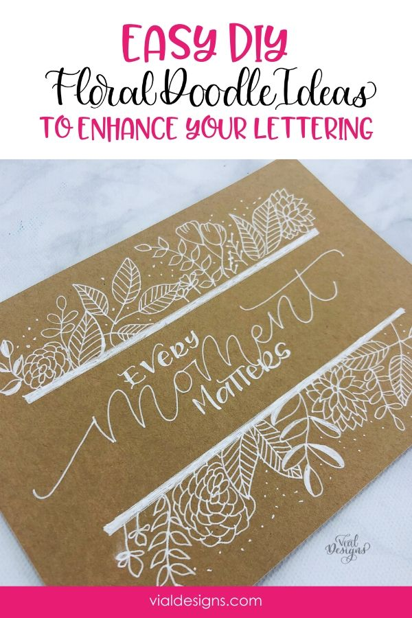 Easy DIY Floral Doodle Ideas to Enhance your lettering by Vial Designs