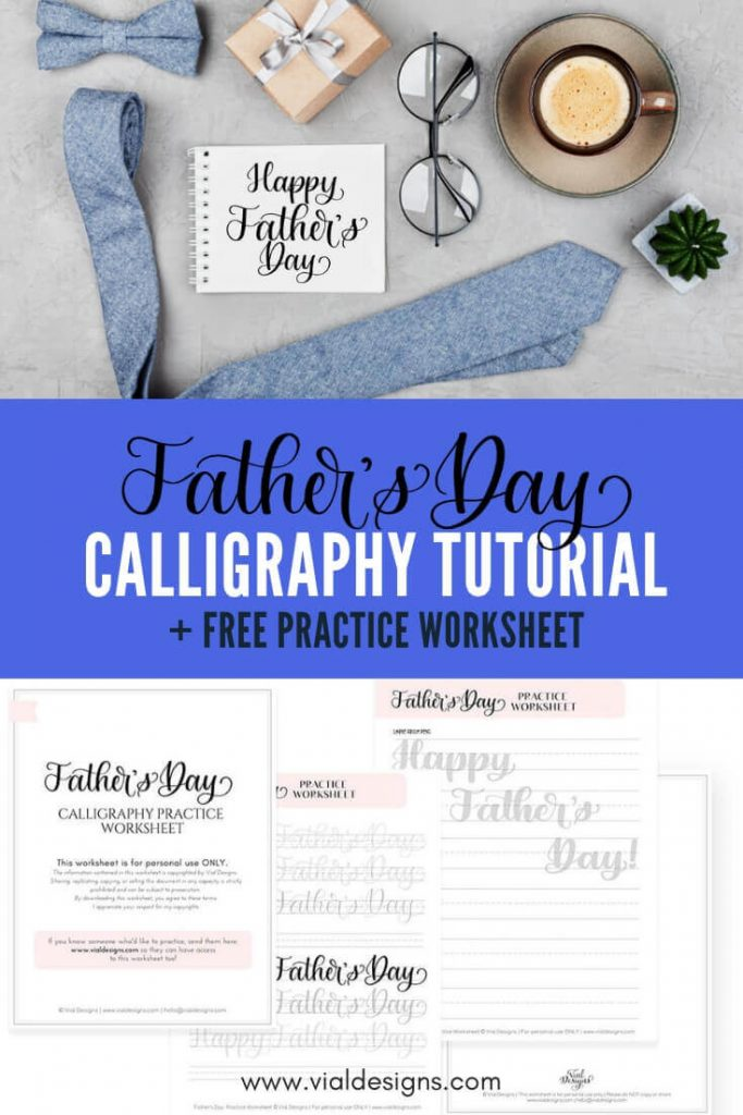 Father's Day Calligraphy Tutorial photo displaying a calligraphy note and free worksheets