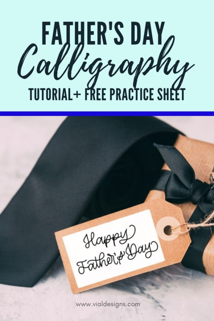 Father's Day Calligraphy Tutorial by Vial Designs Pinterest Graphic