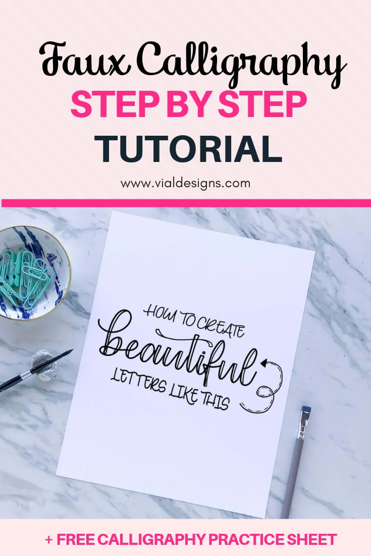 Faux Calligraphy Step by Step Tutorial by Vial Designs