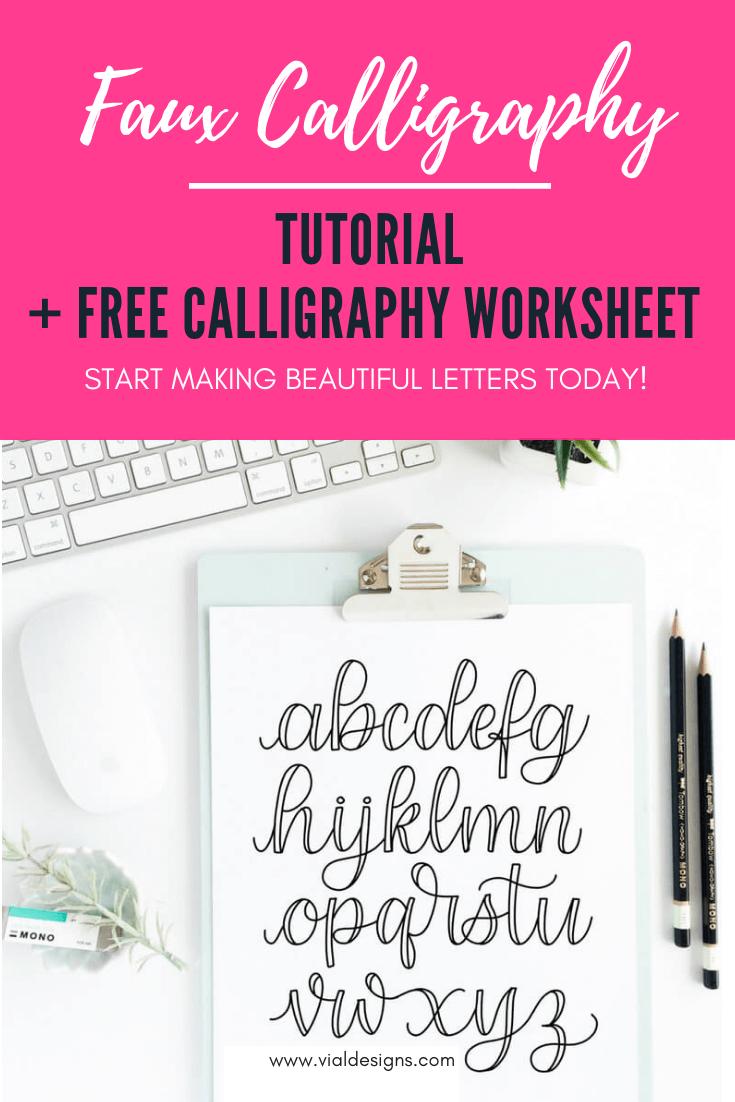 Faux Calligraphy Tutorial + Free Calligraphy Worksheet | Vial Designs