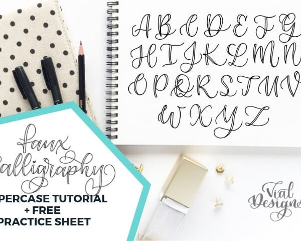 FAUX CALLIGRAPHY TUTORIAL – UPPERCASE LETTERS + FREE CALLIGRAPHY WORKSHEET