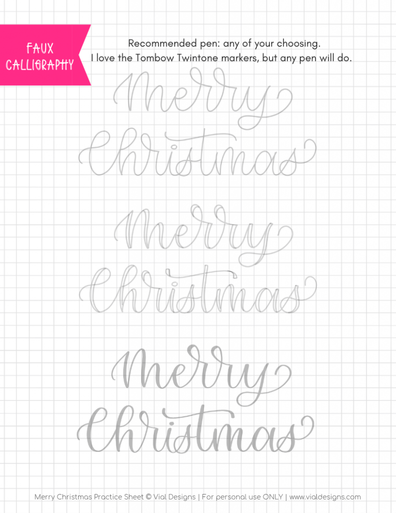 Faux Calligraphy | Merry Christmas Free Calligraphy Practice Sheet by Vial Designs | Free Faux Calligraphy Practice Sheet | Free Calligraphy Practice Worksheet