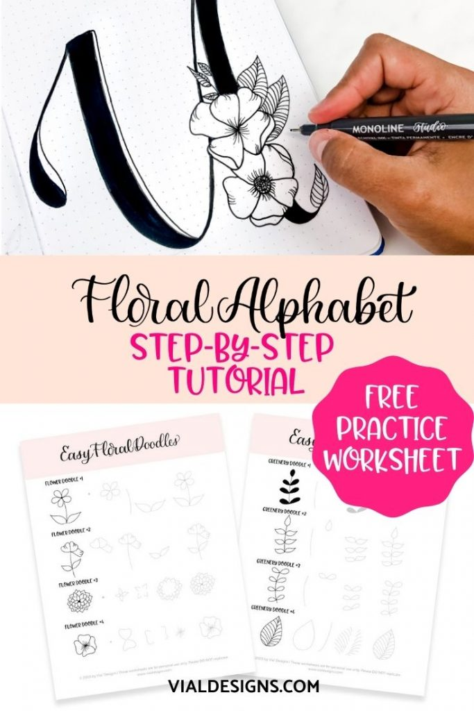 Floral Alphabet Hand Lettering Tutorial by Vial Designs