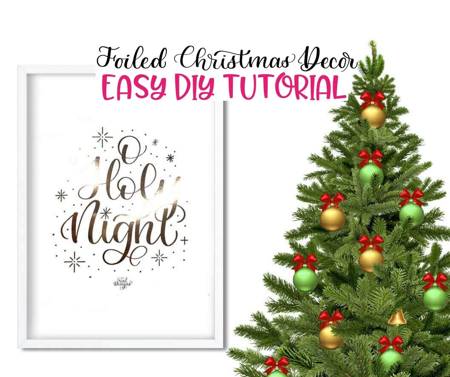 Foiled Christmas Decor DIY Tutorial