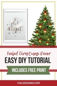 Foiled Christmas Print Easy DIY Tutorial by Vial Designs