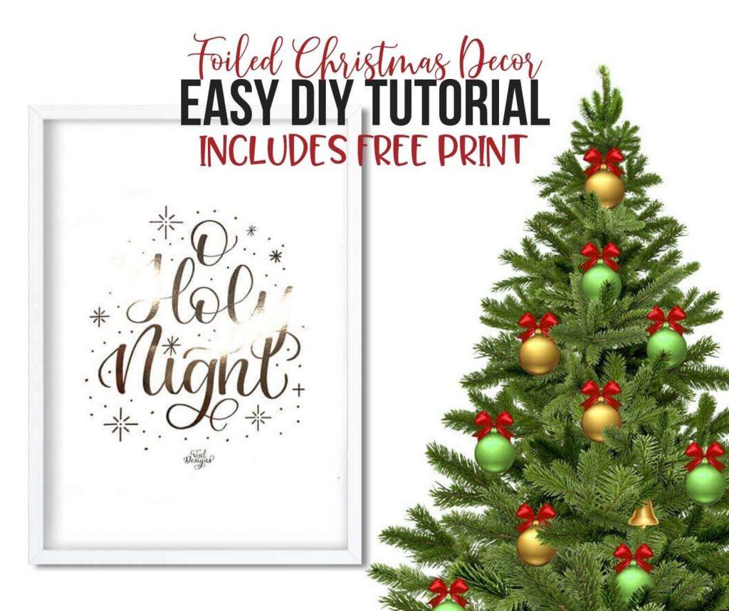 "Foiled Christmas Print ""O Holy Night"" Tutorial by Vial Designs"