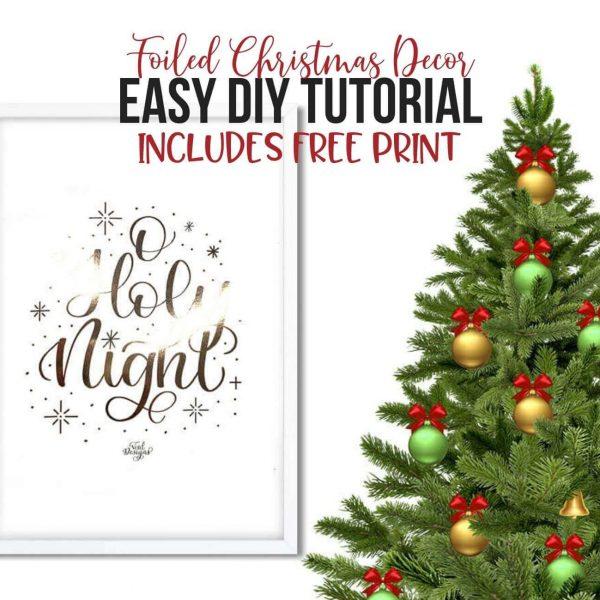 EASY DIY TUTORIAL TO FOIL CHRISTMAS PRINTS