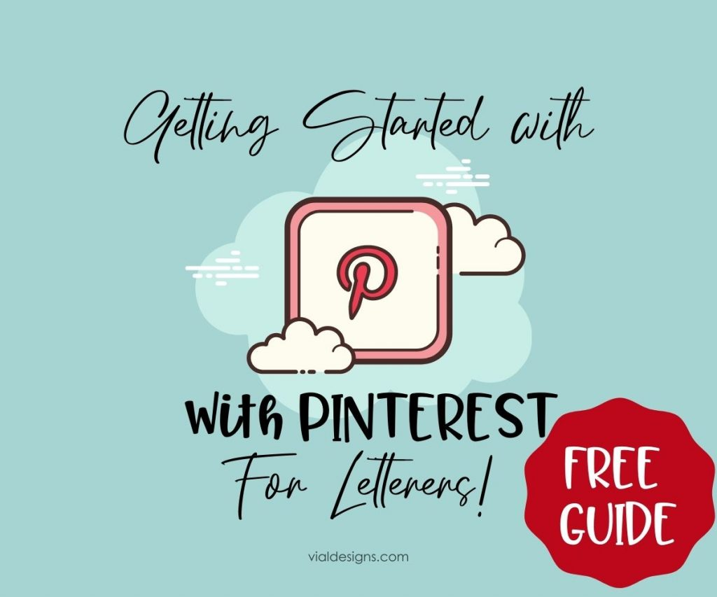 Getting Started with Pinterest for Letterers Free Guide