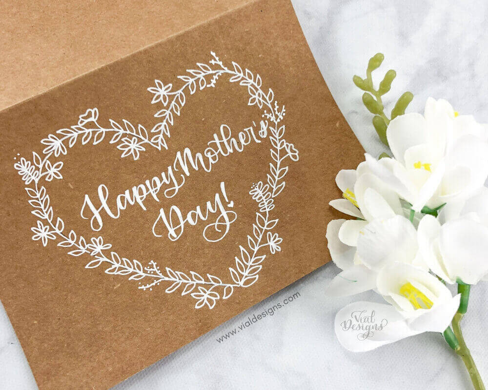 Happy Mother's Day DIY Card by Vial Designs