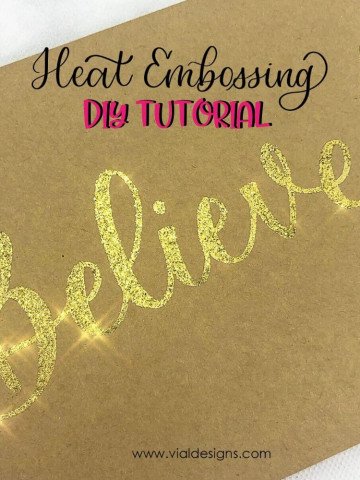 How to Heat Embossing in 4 easy steps by Vial Designs