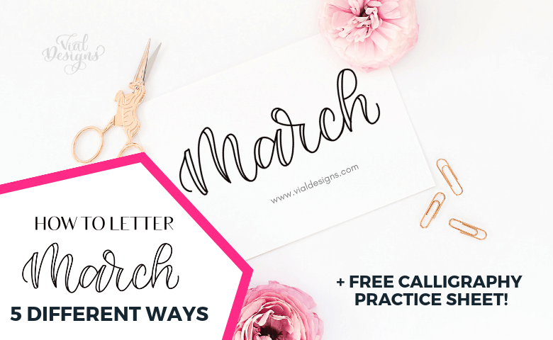 5 Ways to Letter March by Vial Designs