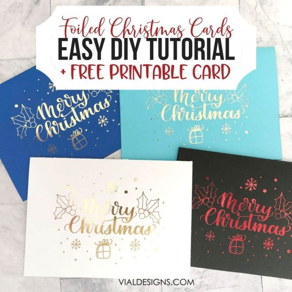HOW TO CREATE FOILED CHRISTMAS CARDS
