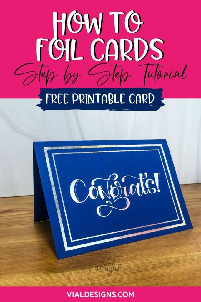How to foil cards step by step tutorial